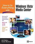 How to Do Everything with Windows Vista(tm) Media Center (How to Do Everything)