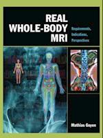 Real Whole-Body MRI: Requirements, Indications, Perspectives (MedicalDenistry)