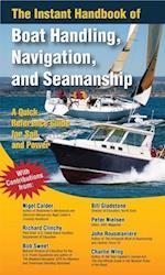 The Instant Handbook of Boat Handling, Navigation, and Seamanship (International Marine RMP)