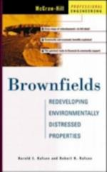 Brownfields: Redeveloping Environmentally Distressed Properties