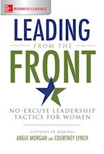 Leading From the Front: No-Excuse Leadership Tactics for Women af Courtney Lynch