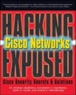 Hacking Exposed Cisco Networks (Hacking Exposed)