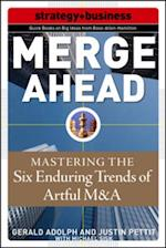 Merge Ahead: Mastering the Five Enduring Trends of Artful M&A af Justin Pettit
