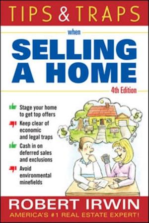 Tips and Traps When Selling a Home af Robert Irwin