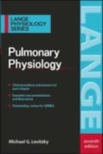 Pulmonary Physiology, Seventh Edition (Lange Physiology Series)