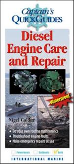 Diesel Engine Care and Repair (Captainªs Quickguides)