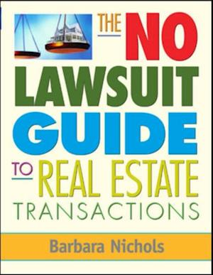 No Lawsuit Guide to Real Estate Transactions af Barbara Nichols