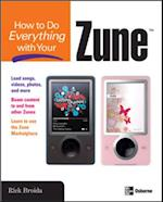 How to Do Everything with Your Zune (How to Do Everything)