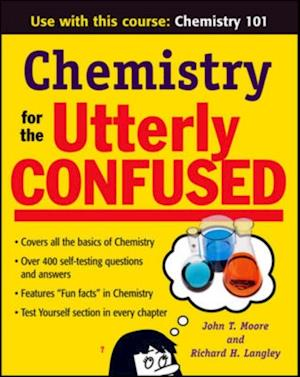Chemistry for the Utterly Confused af Richard H Langley