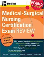 Medical-Surgical Nursing Certification Exam Review: Pearls of Wisdom (Pearls of Wisdom)
