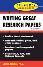 Schaum's Quick Guide to Writing Great Research Papers (Schaum S)