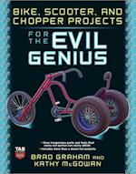 Bike, Scooter, and Chopper Projects for the Evil Genius (Evil Genius)