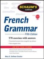 Schaum's Outline of French Grammar, 5ed (Schaum's Outline Series)