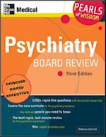 Psychiatry Board Review: Pearls of Wisdom, Third Edition (Pearls of Wisdom)