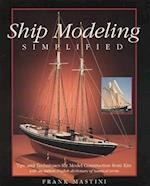 Ship Modeling Simplified: Tips and Techniques for Model Construction from Kits (International Marine RMP)
