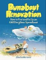 Runabout Renovation: How to Find and Fix Up an Old Fiberglass Speedboat (International Marine RMP)