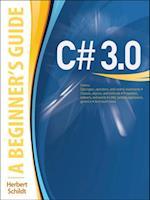 C# 3.0: A Beginner's Guide (Beginner's Guide)