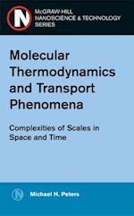 Molecular Thermodynamics and Transport Phenomena
