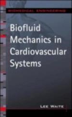 Biofluid Mechanics in Cardiovascular Systems