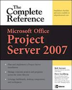 Microsoft  Office Project Server 2007: The Complete Reference (The Complete Reference)