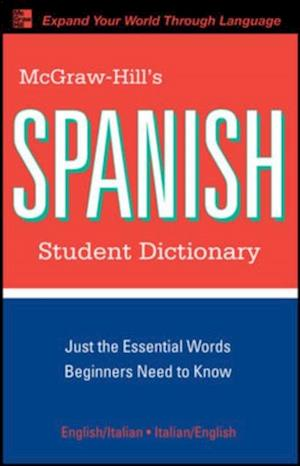 McGraw-Hill's Spanish Student Dictionary af L Sanchez