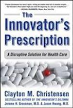 The Innovator's Prescription (Business Books)