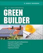 Be a Successful Green Builder
