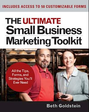 Ultimate Small Business Marketing Toolkit: All the Tips Forms and Strategies You'll Ever Need! af Beth Goldstein