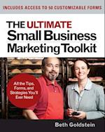 Ultimate Small Business Marketing Toolkit: All the Tips, Forms, and Strategies You'll Ever Need!
