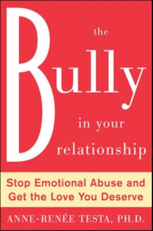 Bully in Your Relationship af Anne Renee Testa