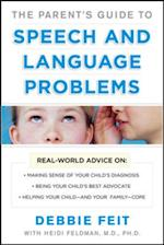Parent s Guide to Speech and Language Problems