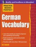 Practice Makes Perfect: German Vocabulary