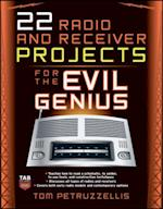 22 Radio and Receiver Projects for the Evil Genius (Evil Genius)