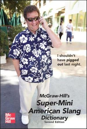 McGraw-Hill's Super-Mini American Slang Dictionary af Richard A Spears