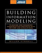 Building Information Modeling: Planning and Managing Construction Projects with 4D CAD and Simulations (McGraw-Hill Construction Series) (Construction Series)