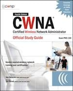 CWNA Certified Wireless Network Administrator Official Study Guide (Exam PW0-100), Fourth Edition