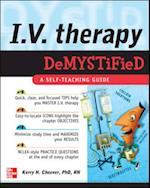 IV Therapy Demystified (Demystified Nursing)