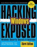 Hacking Exposed Windows: Microsoft Windows Security Secrets and Solutions, Third Edition (Hacking Exposed)