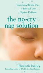 No-Cry Nap Solution: Guaranteed Gentle Ways to Solve All Your Naptime Problems (Pantley)