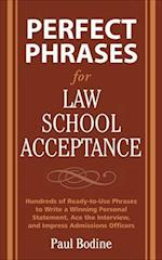 Perfect Phrases for Law School Acceptance (Perfect Phrases)