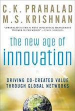 The New Age of Innovation: Driving Cocreated Value Through Global Networks (Management & leadership)