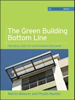Green Building Bottom Line (GreenSource Books; Green Source)