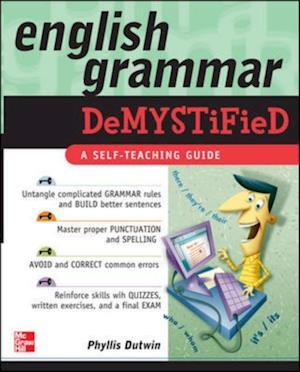 English Grammar Demystified af Phyllis Dutwin
