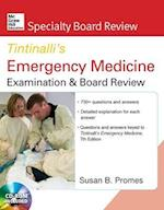 McGraw-Hill Specialty Board Review Tintinalli's Emergency Medicine Examination and Board Review (McGraw-Hill Specialty Board Review)