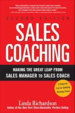 Sales Coaching: Making the Great Leap from Sales Manager to Sales Coach af Linda Richardson