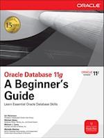 Oracle Database 11g A Beginner's Guide (Beginner's Guide)
