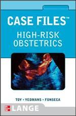 Case Files High-Risk Obstetrics (LANGE Case Files)