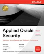 Applied Oracle Security: Developing Secure Database and Middleware Environments (Oracle Press)