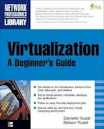 Virtualization, a Beginner's Guide (Network Professional's Library)