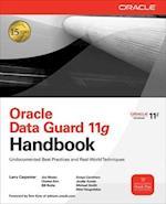 Oracle Data Guard 11g Handbook (Osborne Oracle Press)